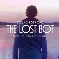 Young and Strong — The Lost Bot