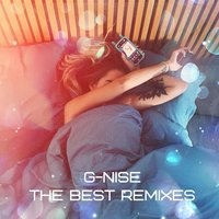 The Best Remixes — G-Nise