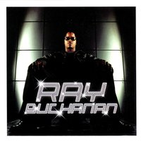 Ray Buchanan — Ray Buchanan