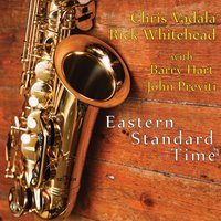 Eastern Standard Time — Rick Whitehead, John Previti, Chris Vadala, Barry Hart