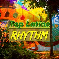 Top Latino Rhythm — сборник