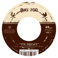 UK Decay — Big Two Hundred