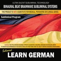 Learn German — Binaural Beat Brainwave Subliminal Systems