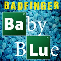 Baby Blue (Re-Recorded) - Single — Badfinger