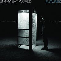 Futures — Jimmy Eat World
