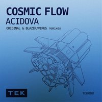 Cosmic Flow — Acidova