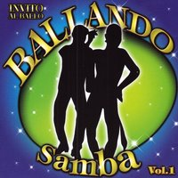 Invito al Ballo Ballando Samba Volume 1 — сборник