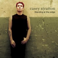 Standing At The Edge — Casey Stratton