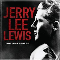 The Best Of — Jerry Lee Lewis
