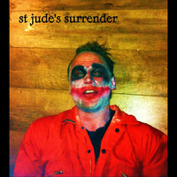 St Jude's Surrender — St Jude's Surrender