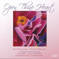 Open Thine Heart — Jacqueline B. Hairston, Tom Cipullo, Gary Powell Nash, Marcía Porter, Antonio Carlos DeFeo, Valerie Trujillo