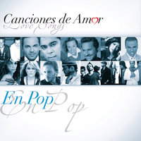 Canciones De Amor... En Pop — сборник