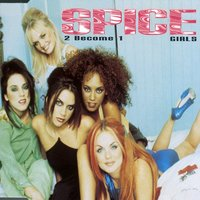 2 Become 1 — Spice Girls