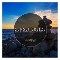 Sunset Breeze - Chill & Lounge Collection, Vol. 12 — сборник