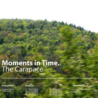 Moments in Time. — The Carapace