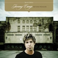 Beyond Measure — Jeremy Camp