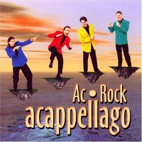Acappellago — Ac Rock