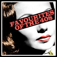 Favourites of the Forties, Vol. 1 — сборник