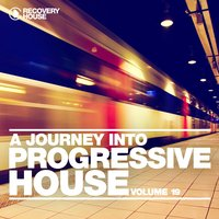 A Journey into Progressive House, Vol. 19 — сборник