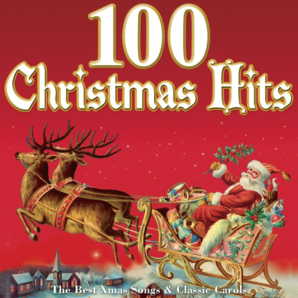 100 christmas hits the best xmas songs classic carols - Christmas Songs Classic