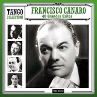40 Grandes Exitos — Francisco Canaro