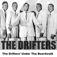 The Drifters' Under The Boardwalk — The Drifters
