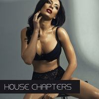 House Chapters — Roger Sarosso