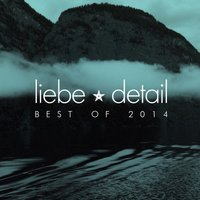 Liebe*detail - Best of 2014 — сборник