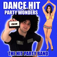 Dance Hit Party Wonders — The Hit Party Band
