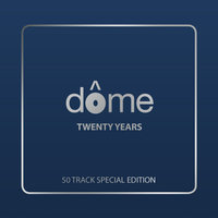 Dome: Twenty Years — сборник