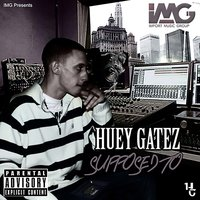 Supposed To — Huey Gatez