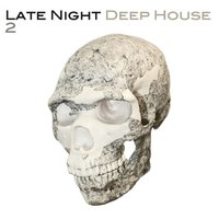 Late Night Deep House 2 — сборник