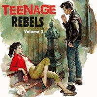 Teenage Rebels, Vol. 2 — сборник