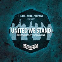 United We Stand - Single — Young Ent