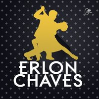 Erlon Chaves — Erlon Chaves