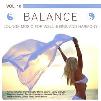 Balance (Lounge Music for Well-Being and Harmony), Vol. 10 — сборник