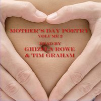 Mother's Day - Volume 2 — Ghizela Rowe, Tim Graham, Ghizela Rowe & Tim Graham