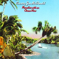 Paradise With An Ocean View — Country Joe McDonald