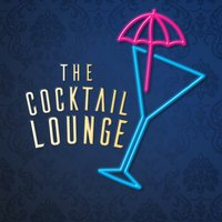 The Cocktail Lounge — The Cocktail Lounge Players