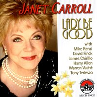 Lady Be Good — Janet Carroll