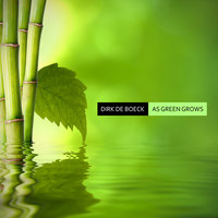 As Green Grows - EP — Dirk De Boeck
