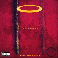 Two Lords — Young Lord Messiah