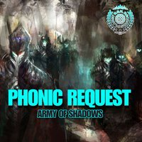 Army Of Shadows - Single — Phonic Request