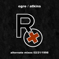 Alternate Mixes 02/21/1998 — Rx (Ogre Of Skinny Puppy)