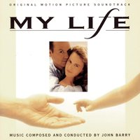 My Life: Original Motion Picture Soundtrack — John Barry