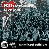 BDivision Live Vol.1 Unmixed Edition — BDivision & BWG Various Artists