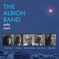 Stella Maris — The Albion Band
