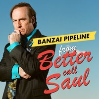 "Banzai Pipeline (From ""Better Call Saul"") — L'Orchestra Cinematique, Henry Mancini, David Porter, Adam Dornblum, Henry Mancini