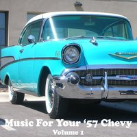 Music for Your '57 Chevy — сборник