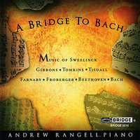 A Bridge to Bach — Людвиг ван Бетховен, Орландо Гиббонс, Andrew Rangell